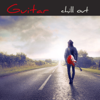 Guitar Chill Out – Erotika Tantric Electric Guitar Chillout Music - Cafè Chill Out Music Club