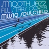 Smooth Jazz All Stars - B.U.D.D.Y.