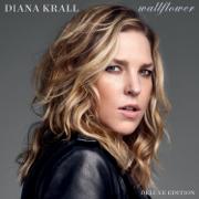 Wallflower (Deluxe Edition) - Diana Krall - Diana Krall