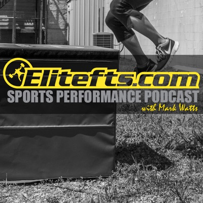 Elitefts Sports Performance Podcast
