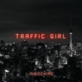 Traffic Girl (The Pop Mix by Nicola Sirkis) [Radio Edit] - Single