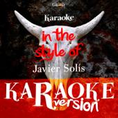 Karaoke (In the Style of Javier Solís)