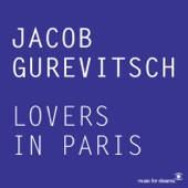 Jacob Gurevitsch - Lovers in Paris (Tonovi Remix)