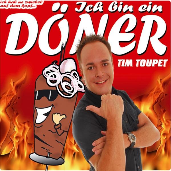Tim Toupet mit Ich bin ein Döner