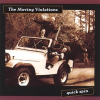 Quick Spin by The Moving Violations on Apple Music