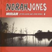 Miriam (Peter Bjorn & John Remix) - Single