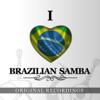 I Love Brazilian Samba - Various Artists
