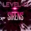 Sirens, Level 42