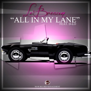 All in My Lane (feat. D-Lo) - Single Mp3 Download
