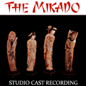 The Mikado: Introduction / We are the Gentlemen of Japan / A Wandering Minstrel