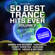 Various Artists - 50 Best Trance Hits Ever, Vol. 2 - Full Length Extended Versions