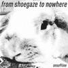 From Shoegaze to Nowhere ジャケット写真