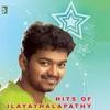 Hits of Ilayathalapathy Vijay