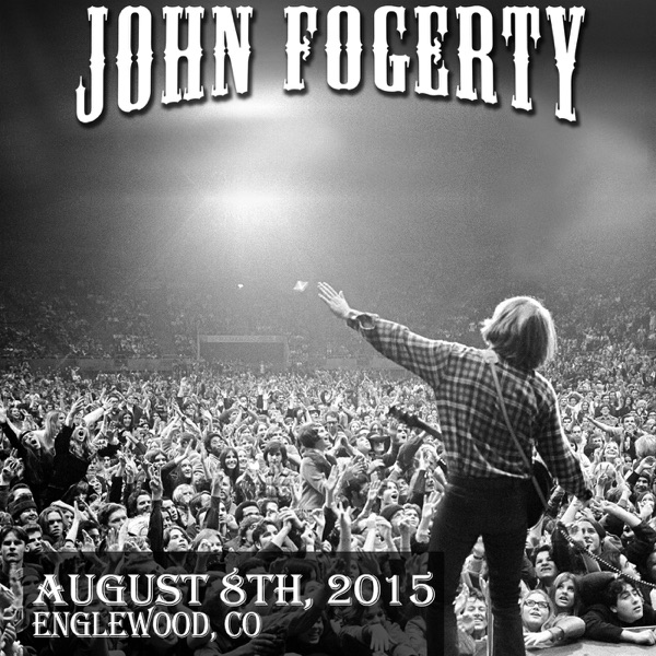 John Fogerty - 2015/08/08 Live in Englewood, CO