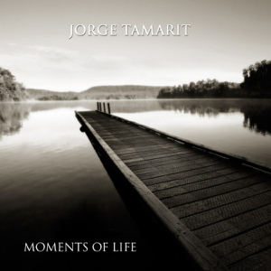 Jorge Tamarit - Moments Of Life