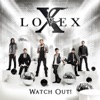 Watch Out!, Lovex
