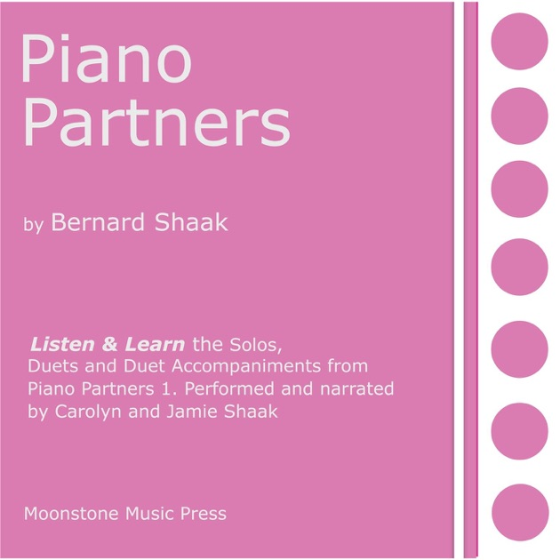 Bernard Shaaks Piano Partners 1 Listen And Learn By Carolyn Shaak