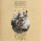 NGHBRS - Hold Up Girl