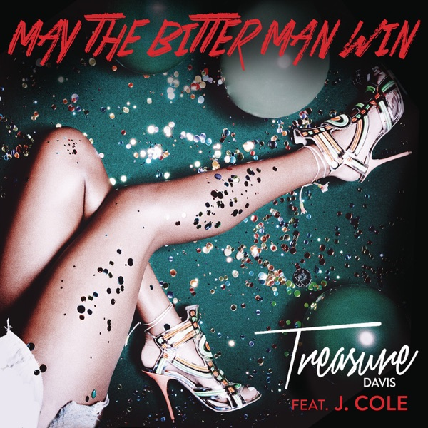 May the Bitter Man Win (feat. J. Cole) - Single