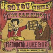 So, You Think You Can Sing? (Official PMJ Karaoke Tracks) - Scott Bradlee's Postmodern Jukebox - Scott Bradlee's Postmodern Jukebox
