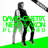 Play Hard (feat. Ne-Yo & Akon) [Remixes] - EP