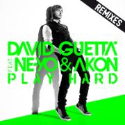 Play Hard (feat. Ne-Yo & Akon) [Remixes] - EP - David Guetta