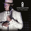 For the Lovers - Afrotraction