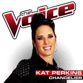 Chandelier (The Voice Performance) - Single by Kat Perkins on ...