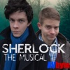 AVbyte - Sherlock  The Musical Song Lyrics
