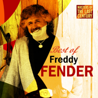 Freddy Fender - Masters of the Last Century: Best of Freddy Fender artwork