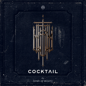 Cocktail - The Lords Of Misery