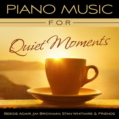 Piano Music for Quiet Moments - Jim Brickman