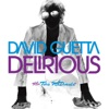 Delirious, David Guetta