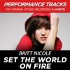 Set the World On Fire (Performance Tracks) - EP, Britt Nicole