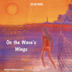 On the Wave's Wings (Relax Piano)