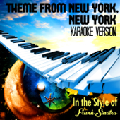 Theme from New York, New York (In the Style of Frank Sinatra) [Karaoke Version]