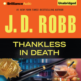 Thankless in Death: In Death, Book 37 (Unabridged) audiobook