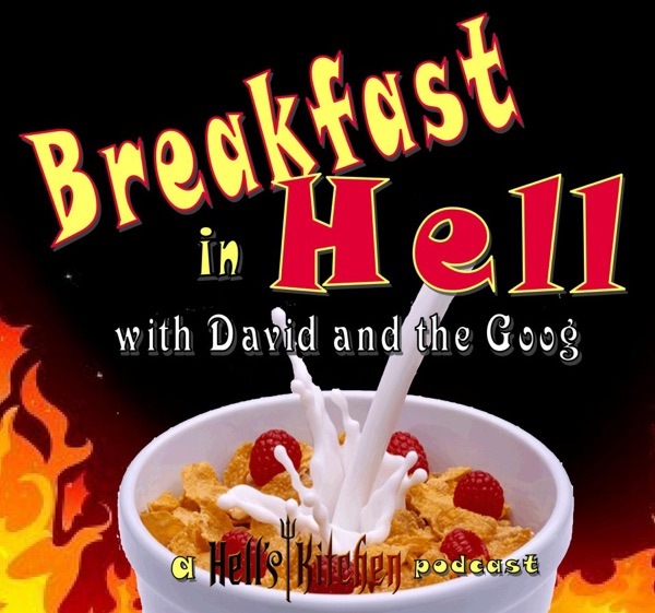Breakfast In Hell: The Hell's Kitchen Podcast