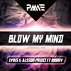 Blow My Mind feat Bobby Single