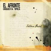 Orquesta Típica el Afronte - Mi Dolor