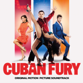 Cuban Fury - Original Motion Picture Soundtrack