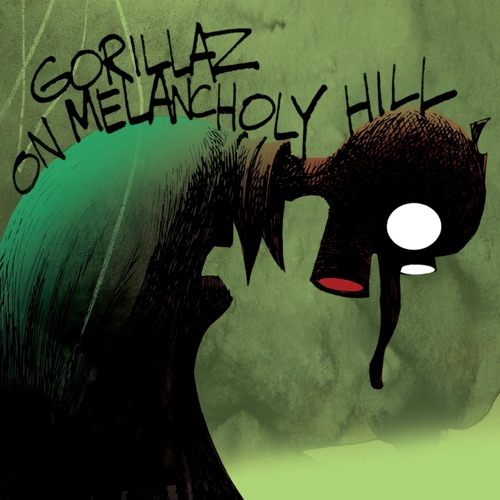 Gorillaz - On Melancholy Hill - EP
