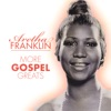 More Gospel Greats, Aretha Franklin