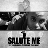 Salute Me feat Tech N9ne Single