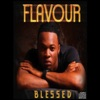 Blessed, Flavour