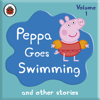 Peppa Pig: Peppa Goes Swimming and Other Audio Stories (Unabridged) - Ladybird