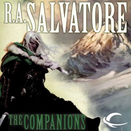 ‎The Companions: Forgotten Realms: The Sundering, Book 1 (Unabridged)