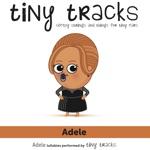 Tiny Tracks ADELE