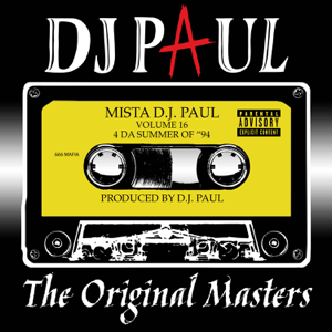 DJ Paul - Volume 16: The Original Masters