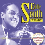 The Complete Standard Transcriptions: Eddie South - The Dark Angel of the Fiddle